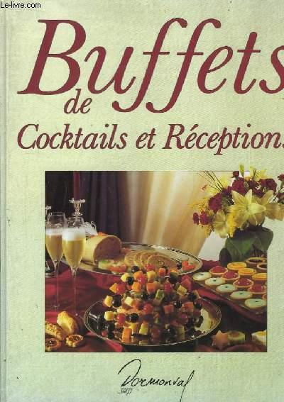 Buffets de Cocktails et Réceptions.