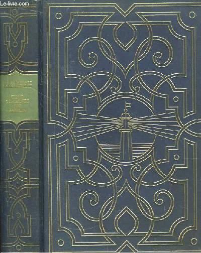 Les Oeuvres de Jules Verne. TOME 1 : Cinq semaines en ballon. Voyage de découvertes en Afrique, par trois anglais.