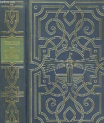 Les Oeuvres de Jules Verne. TOME IV : Voyages et Aventures du Capitaine Hatteras. Les Anglais au pôle Nord - Le Désert de glace.