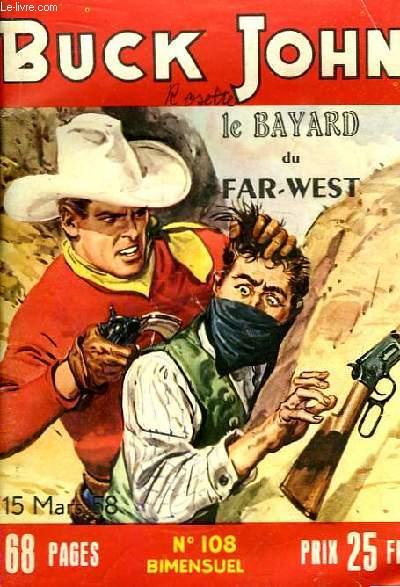 Buck John N°108 : Le Bayard du Far-West.