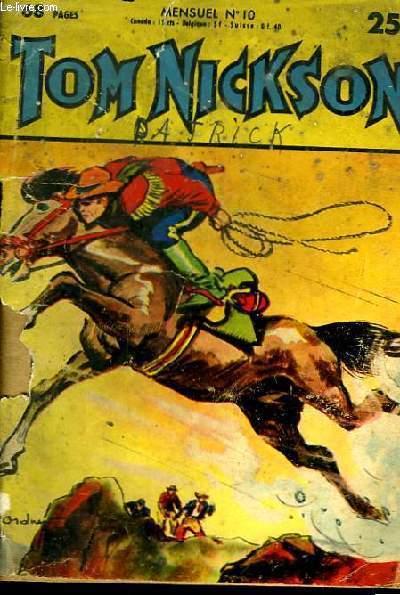 Tom Nickson n°10 . Tom Nickson dans les Pierres Noires