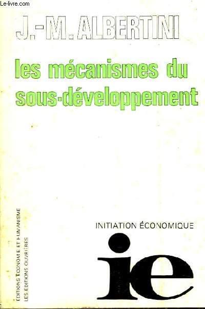 Les mécanismes du sous-développement. Initiation Economique.