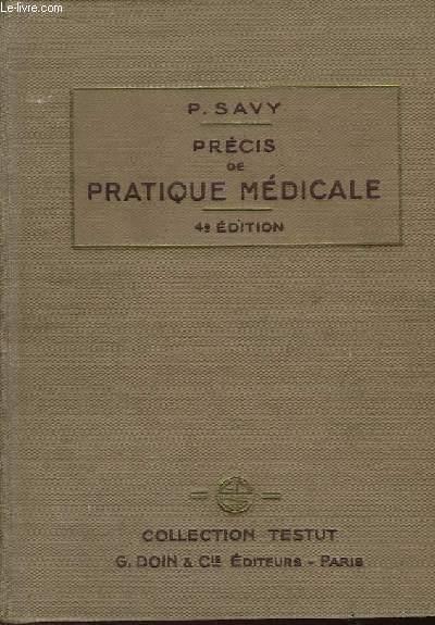 Précis de Pratique Médicale. Technique - Diagnostic - Pronostic - Traitement.