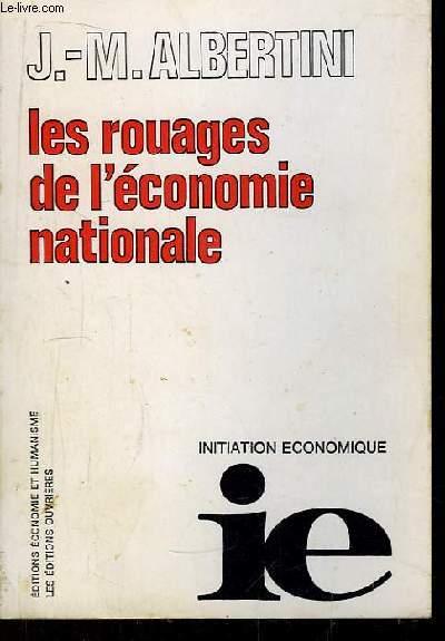 Les rouages de l'économie nationale.