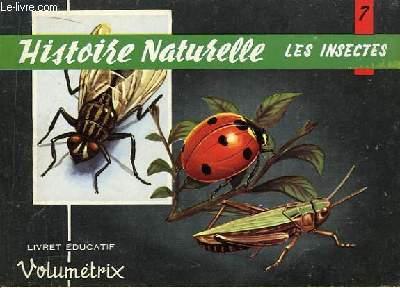 Livret Educatif Volumétrix N° 7 : Histoire Naturelle : Les Insectes.