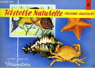 Livret Educatif Volumétrix N° 8 : Histoire Naturelle : Poissons, Crustacés.