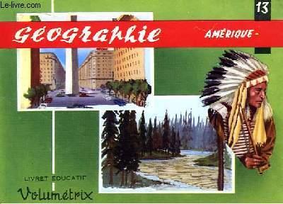 Livret Educatif Volumétrix N° 13 : Géographie : Amérique.