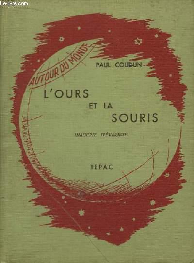 L'Ours et la Souris.