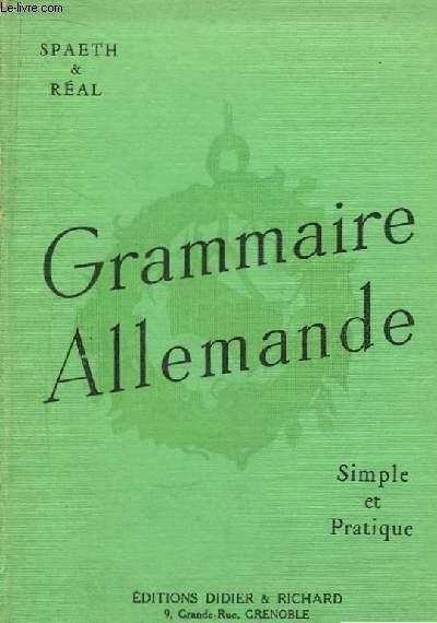 Grammaire Allemande. Simple et pratique.