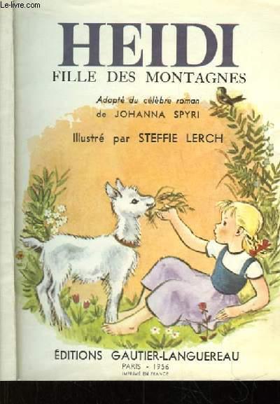 Heidi, fille des Montagnes.