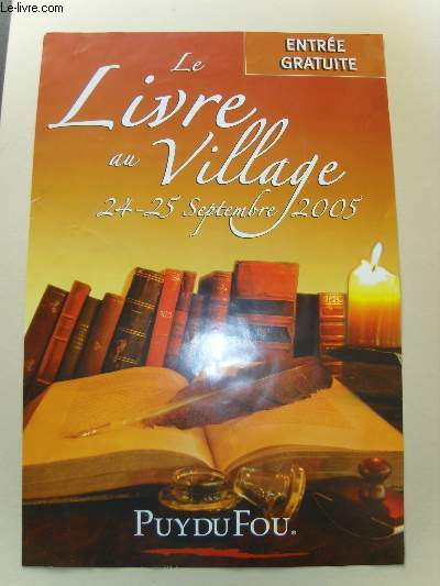 Le Livre au Village. 24 - 25 septembre 2005. Puy-du-Fou