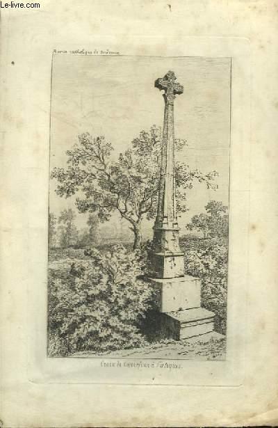 Gravure originale de la Croix de Carrefour de Faleyras, tirée de la Revue Catholique de Bordeaux.