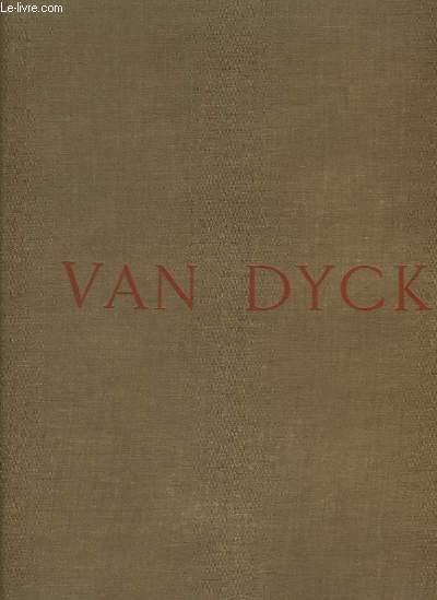 Antoine Van Dyck. Sa vie, son oeuvre.