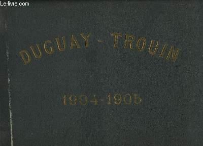 Campagne 1904 - 1905, du Paquebot Duguay-Trouin (Ancien Navire de Napoléon)