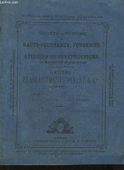 Cahiers Scolaire. Société des Hauts-Fourneaux, Fonderies et Ateliers de Constructions de Marquise (Pas-de-Calais). Anciens Etablissements Pinart & Cie.