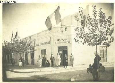 Photographie Originale de la Banque Algero-Tunisienne.