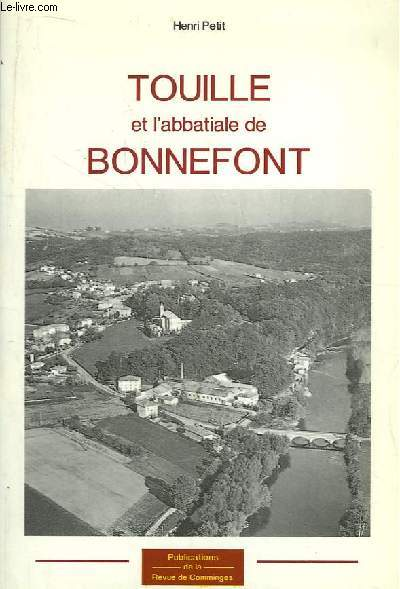 Touille et l'Abbatiale de Bonnefont.