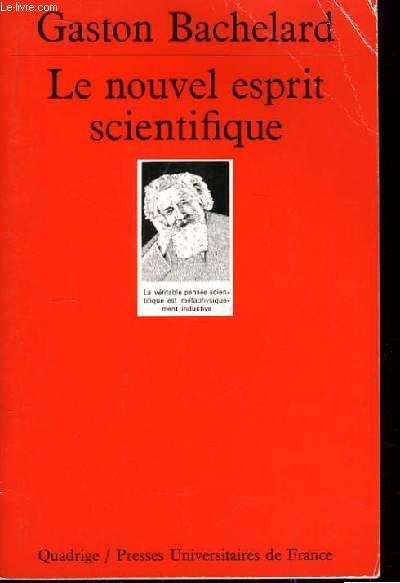 Le nouvel esprit scientifique.