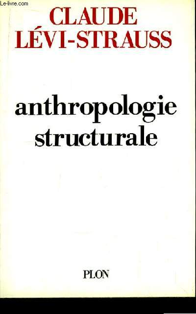 Anthropologie Structurale.