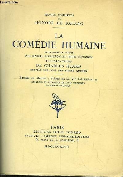 La Comédie Humaine. Etudes de moeurs : Scènes de la vie parisienne, 2e partie. Grandeur et Décadence de César Birotteau. La Maison Nuncingen.