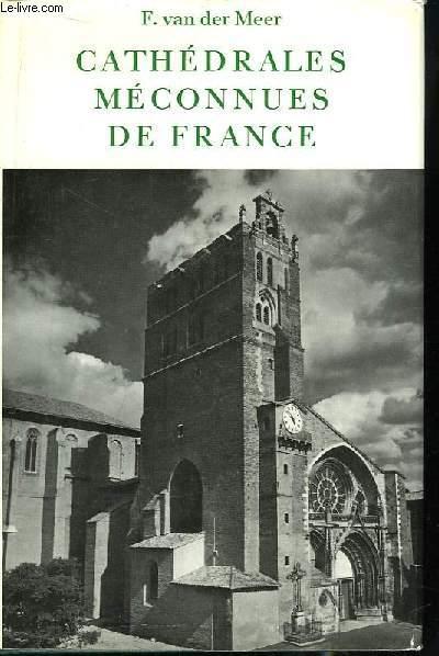 Cathédrales méconnues de France.