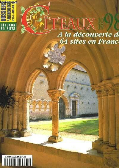 Dossiers d'Archéologie n°234 : Citeaux en France 1998, à la découverte de 64 sites en France.