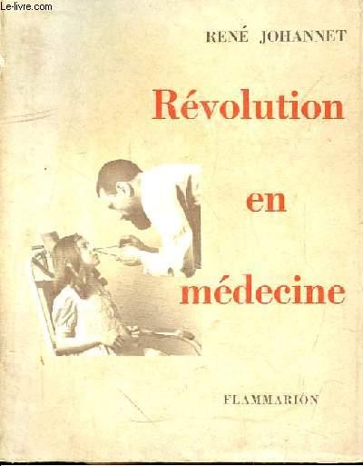 Révolution en médecine