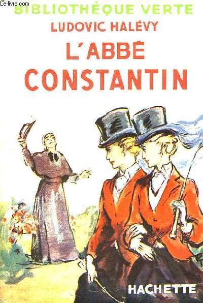 L'Abbé Constantin. Avec Jaquette.