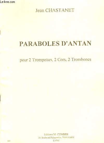 Paraboles d'Antan pour 2 Trompettes, 2 Cors, 2 Trombones.