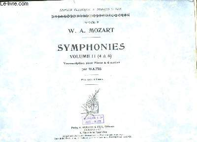 Symphonies. Volume II (4 à 6). Transcriptions pour Piano à 4 mains, par Watts.