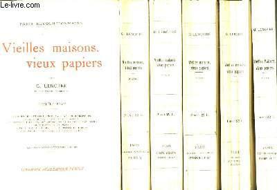 Vieilles maisons, vieux papiers. Paris Révolutionnaire. 6 volumes, 1ère à 6ème série.