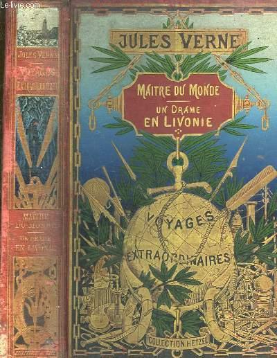 Les Voyages Extraordinaires. Maître du Monde - Un Drame en Livonie.