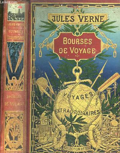 Bourses de Voyage. Voyages Extraordinaires.