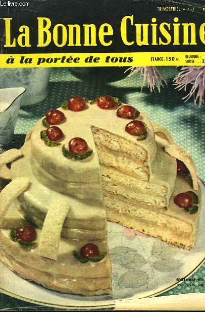 La Bonne Cuisine à la portée de tous N°30 : Gâteau de Fête
