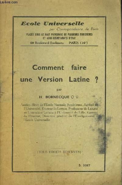 Comment faire une Version Latine ?