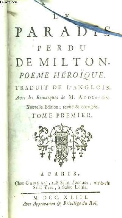 Le Paradis Perdu de Milton. Poème Héroïque. TOME 1er