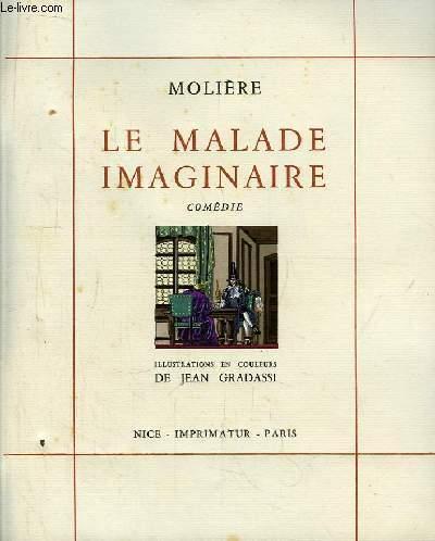 Le Malade Imaginaire. L'Ecole des Maris.