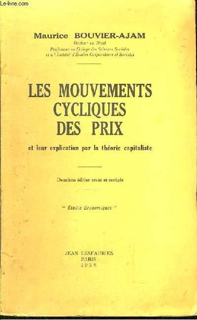 Les Mouvements Cycliques des Prix et leur explication par la Théorie Capitaliste.