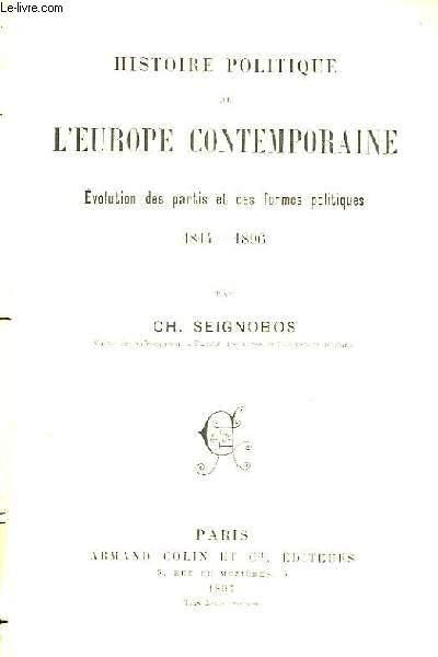 Histoire Politique de l'Europe Contemporaine. Evolution des partis et des formes politiques 1814 - 1896