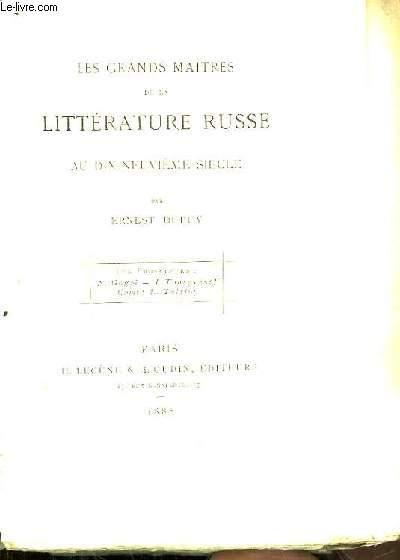 Les Grands Maitres de la Littérature Russe au dix-neuvième siècle. Les Prosateurs : N. Gogol, I. Tourguénef, Comte L. Tolstoï.