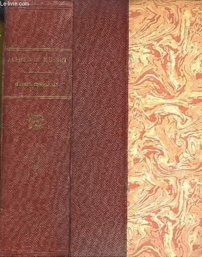 Oeuvres Complètes d'Alfred de Musset. Toutes ses poésies. Poésies, Contes et Nouvelles, Comédies et Proverbes.