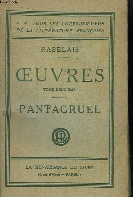 Oeuvres. TOME 2 : Pantagruel.