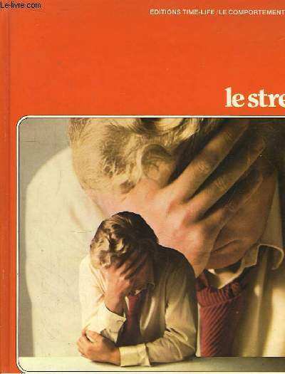 Le Stress. Le Comportement Humain.