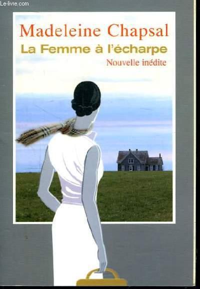 La Femme à l'Echarpe.