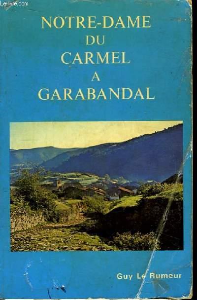 Notre-Dame du Carmel à Garabandal.