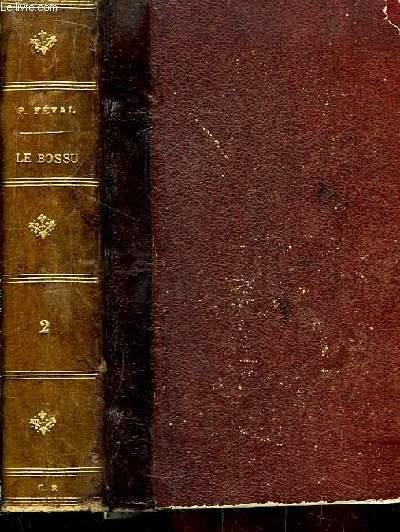 Le Bossu ou Le Petit Parisien. TOME 2