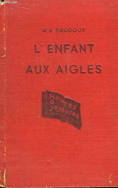 L'Enfant aux Aigles.