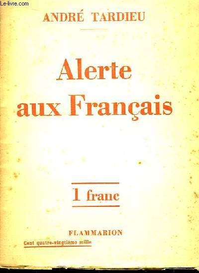 Alerte aux Français.