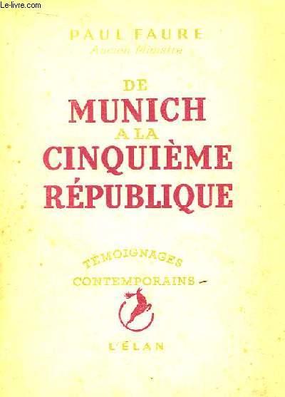 De Munich à la Vème République
