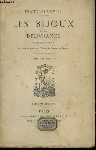 Les Bijoux de la Délivrance. Scène en Vers.